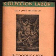 Libros de segunda mano: 1942 - INTRODUCCION AL ESTUDIO DE LA MUSICA - JUAN JOSE MANTECON - ILUSTRADO. Lote 35746402