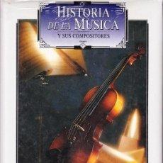 Libros de segunda mano - HISTORIA DE LA MUSICA Y SUS COMPOSITORES - 5 TOMOS - 36087213