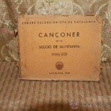 Libros de segunda mano: 2694- CANÇONER DE LA MUNTANYA. EDIT. CENTRE EXCURSIONISTA DE CATALUNYA. 1958.. Lote 36140914