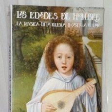 Libros de segunda mano: LAS EDADES DEL HOMBRE. LA MÚSICA EN LA IGLESIA DE CASTILLA Y LEÓN. 1991.. Lote 36480015