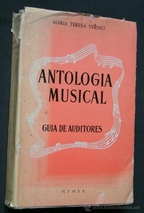 ANTOLOGIA MUSICAL. GUÍA DE AUDITORES - VERNET, MARÍA TERESA.- (Libros de Segunda Mano - Bellas artes, ocio y coleccionismo - Música)