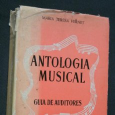 Libros de segunda mano: ANTOLOGIA MUSICAL. GUÍA DE AUDITORES - VERNET, MARÍA TERESA.-. Lote 36574435