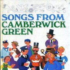 Libros de segunda mano: SONGS FROM CAMBERVICK GREEN (1968) CANCIONES INFANTILES INGLESAS CON SUS PARTITURAS. Lote 37265225