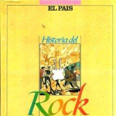 Libros de segunda mano: HISTORIA DEL ROCK (COLECCIONABLE EL PAÍS, 1986). Lote 37581592