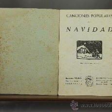 Libros de segunda mano: 3559- CANCIONES POPULARES DE NAVIDAD. VV.AA. EDIT. DURAN. 1945.. Lote 38365776