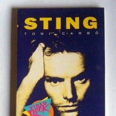 Libros de segunda mano: STING - TONI CARBO - SALVAT EDITORES. COLECCION VIDEO ROCK. Lote 38518671