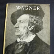 Libros de segunda mano: WAGNER.JOSÉ PALAU.SEIX BARRAL 1945. Lote 38543365