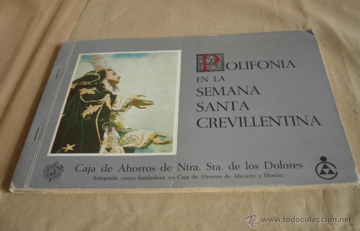 POLIFONÍA EN LA SEMANA SANTA CREVILLENTINA - CEVILLENTE - ALICANTE (Libros de Segunda Mano - Bellas artes, ocio y coleccionismo - Música)