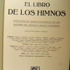 Libros de segunda mano: COLECCION HIMNOS NACIONALES ESTADOS-EL LIBRO DE 56 DEL MUNDO-1907-1996-VER FOTOS RELACION PAISES.... Lote 39969158