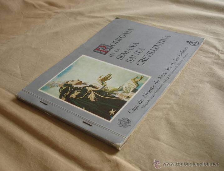 Libros de segunda mano: POLIFONÍA EN LA SEMANA SANTA CREVILLENTINA - CEVILLENTE - ALICANTE - Foto 2 - 40156092