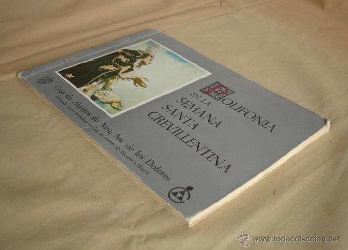Libros de segunda mano: POLIFONÍA EN LA SEMANA SANTA CREVILLENTINA - CEVILLENTE - ALICANTE - Foto 3 - 40156092