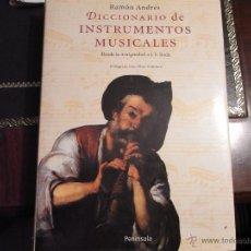 Libros de segunda mano: DICCIONARIO DE INSTRUMENTOS MUSICALES. DESDE LA ANTIGÜEDAD A J.S. BACH.. Lote 40264670