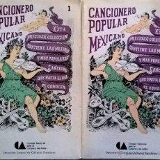 Libros de segunda mano: CANCIONERO POPULAR MEXICANO-TOMOS 1 Y 2-CONSEJO NACIONAL PARA LA CULTURA Y LAS ARTES -MÉXICO. Lote 40275006