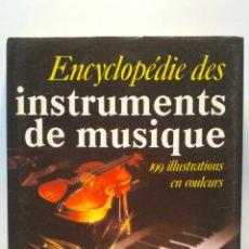 Libros de segunda mano: ENCYCLOPEDIE DES INSTRUMENTS DE MUSIQUE. ALEXANDER BUCHNER.EDITORIAL GRÜND. 1987.. Lote 40350703