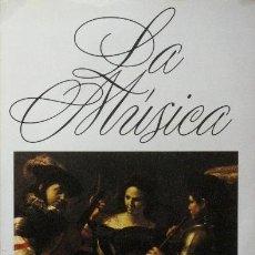 Libros de segunda mano: LA MUSICA. LOS HOMBRES, LOS INSTRUMENTOS, LAS OBRAS. VOLUMEN 1. (ED. PLANETA / EXCELENTE ESTADO)). Lote 39182072