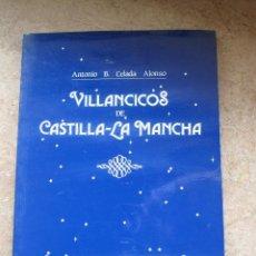 Libros de segunda mano: VILLANCICOS DE CASTILLA LA MANCHA. TOLEDO 1988.. Lote 41294275