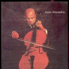 Libros de segunda mano: L'EXTRAORDINARA VIDA DE PAU CASALS POR JOAN ALAVEDRA (EN CATALAN) 1989. Lote 41351017