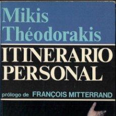 Libros de segunda mano: MIKIS THÉODORAKIS : ITINERARIO PERSONAL (LOS PRETENDIENTES DE PENÉLOPE). GALBA EDS., 1976. Lote 41405070