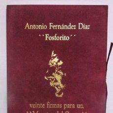 Libros de segunda mano: ANTONIO FERNÁNDEZ DIAZ - FOSFORITO. Lote 41927087