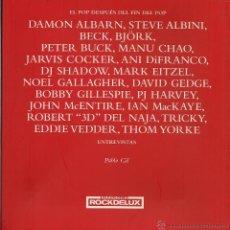 Libros de segunda mano: PABLO GIL : EL POP DESPUÉS DEL FIN DEL POP (ENTREVISTAS). EDICIONES ROCKDELUX, 2004. Lote 42173094