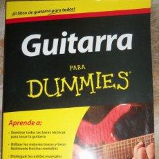 Libros de segunda mano: GUITARRA PARA DUMMIES, POR MARK PHILLIPS Y JON CHAPPELL - ARGENTINA - 2011 - NUEVO!. Lote 42582382