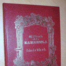 Libros de segunda mano: EL MUNDO DE LA ZARZUELA. SALVADOR VALVERDE. GRAN FORMATO. Lote 42964688