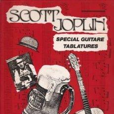 Libros de segunda mano: SCOTT JOPLIN SPECIAL GUITARE TABLATURES . Lote 43229765