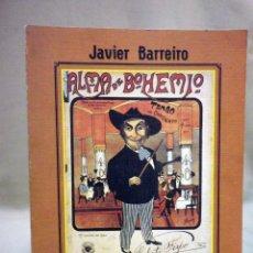 Libros de segunda mano: LIBRO, ALMA DE BOHEMIO, JAVIER BARREIRO, EL TANGO HASTA GARDEL, 1977, ROBERTO FIRPO. Lote 44137912