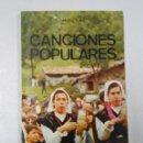 Libros de segunda mano: CANCIONES POPULARES. ANGEL NIÑO. COLECCION TEMAS ESPAÑOLES Nº 158. TDK205. Lote 114108642