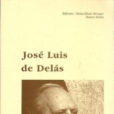Libros de segunda mano: JOSÉ LUIS DE DELÁS. HEINZ-KLAUS METZGER Y RAINER RIEHN (EDS.). UNIVERSIDAD DE ALCALÁ, 2001. Lote 45728721
