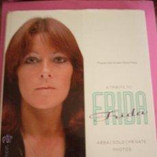 Libros de segunda mano: A TRIBUTE TO FRIDA. ABBA - SOLO - PRIVAT. FOTOGRAFIEN. EN INGLES. Lote 45923787
