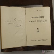 Libros de segunda mano: 5594- COMENTARIOS Y POEMAS MUSICALES. DANIEL BLANXART. EDIT. BOSCH. 1947. DEDICADO. . Lote 46087983