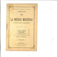 Libros de segunda mano: LA MÚSICA MODERNA I: SIGLOS XVII Y XVIII. BIBLIOTECA POPULAR DE ARTE. Lote 46781617