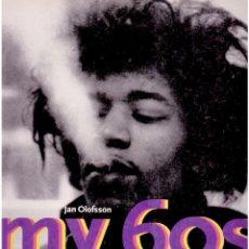 Libros de segunda mano: MY 60'S - JAN OLOFSSON. Lote 46785304
