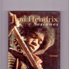 Libros de segunda mano: JIMI HENDRIX - SESIONES. Lote 46785409