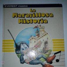 Libros de segunda mano: LA MARAVILLOSA HISTORIA DE LAS NOTAS 1984 PIERRE FERRARI Y CATHIA DE LÉONE EVEREST MÚSICA . Lote 46653402