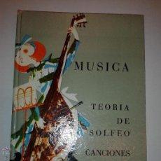 Libros de segunda mano: MÚSICA TEORÍA DE SOLFEO CANCIONES 1964 ANGELES CANDELA Y JUANA MONTERO SECCIÓN FEMENINA . Lote 46953527