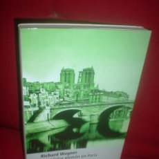 Livros em segunda mão: RICHARD WAGNER: UN MÚSICO ALEMÁN EN PARÍS. Lote 47065582