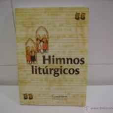 Libros de segunda mano: HIMNOS LITURGICOS. Lote 47378520