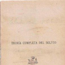 Libros de segunda mano: TEORÍA COMPLETA DE SOLFEO, JOSÉ PINILLA. (CAVE 194). Lote 47532979