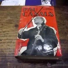 Libros de segunda mano: 3323.- PAU CASALS PER JOAN ALAVEDRA-EDITORIAL AEDOS-BARCELONA 1962-DEDICATORIA AUTOGRAFA. Lote 48152668