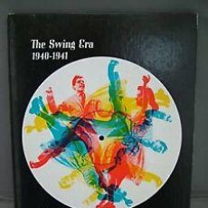 Libros de segunda mano: THE SWING ERA: THE MUSIC OF 1940-1941 (HOW IT WAS TO BE YOUNG THEN) . Lote 48433287