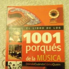 Libros de segunda mano: EL LIBRO DE LOS 1001 PORQUES DE LA MUSICA - VISOR - ARGENTINA - 2012 - NUEVO!. Lote 49147693