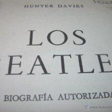 Libros de segunda mano: LOS BEATLES....BIOGRAFIA AUTORIZADA....1ª. EDICION AÑO..1.968...CON INFINIDAD DE FOTOGRAFIAS.. Lote 112649039