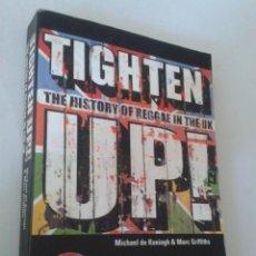 Libros de segunda mano: TIGHTEN UP! HISTORY OF REGGAE IN UK + CD. EXCELENTE ESTADO. EN INGLÉS.. Lote 121962115