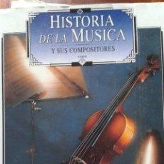 Libros de segunda mano: CINCO LIBROS HISTORIA DE LA MUSICA Y SUS COMPOSITORES (CINCO TOMOS). Lote 49780864