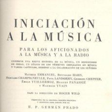 Libros de segunda mano: VARIOS. INICIACIÓN A LA MÚSICA PARA LOS AFICIONADOS A LA MÚSICA Y A LA RADIO. MADRID, 1953.. Lote 50086630