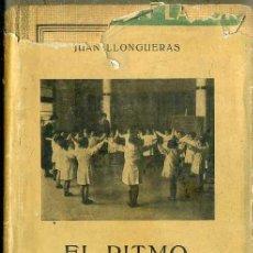Libros de segunda mano: JUAN LLONGUERAS : EL RITMO EN LA EDUCACIÓN Y FORMACIÓN DE LA INFANCIA (LABOR, 1942) . Lote 50602460