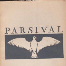 Libros de segunda mano: PARSIVAL, DE RICARD WAGNER. EN CATALÁN WAGNER.. Lote 50637585