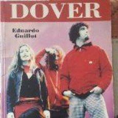 Libros de segunda mano: DOVER -LIBRO BIOGRAFIA + POSTER EDUARDO GUILLOT 1998. Lote 50939096
